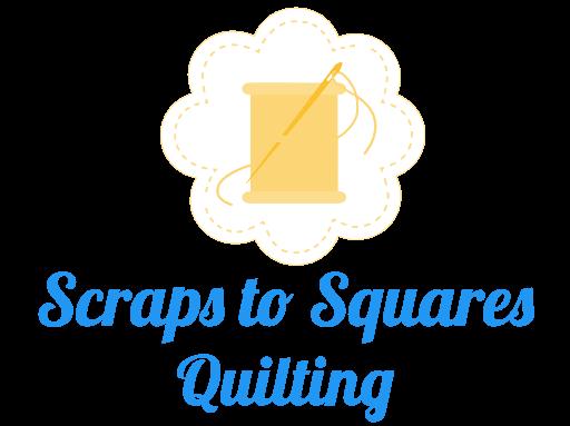 Scraps to Squares Quilting